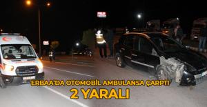 Erbaa'da Otomobil ambulansa arkadan çarptı: 2 yaralı
