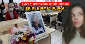 Yorgun mermi kurbanı Büşra, okulun ilk gününde unutulmadı