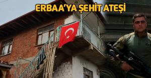 Erbaa'ya Şehit Ateşi Düştü