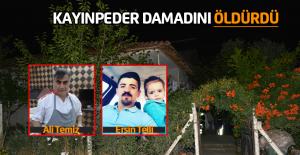 Erbaa'da Kayınpeder, damadını öldürdü