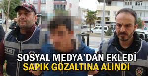 Erbaa'da sosyal medya sapığı yakalandı
