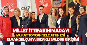 CHP ve İYİ Parti'nin adayının eşine bıçaklı saldırı girişimi