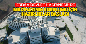 Erbaa Devlet Hastanesinde MR kurulumu için hazırlıklar başladı