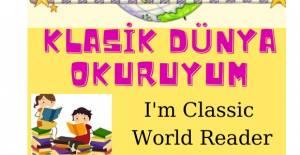 Erbaa'da Klasik Dünya Okuruyum projesi