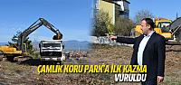 Çamlık Koru Park'a ilk kazma vuruldu