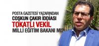 Coşkun Çakır Milli Eğitim Bakanı mı Oluyor?