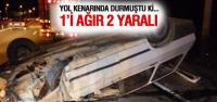 Duran Otomobile Çarptı: 1'i Ağır 2 Yaralı