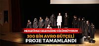 Erbaa'da 300 bin avro bütçeli AB projesi tamamlandı.