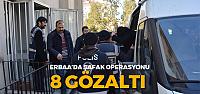 Erbaa'da asayiş operasyonu 8 gözaltı