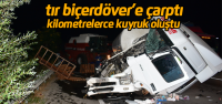 Erbaa'da azot yüklü tır biçerdövere çarptı