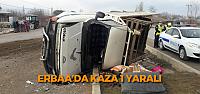 Erbaa'da kamyonet takla attı: 1 yaralı