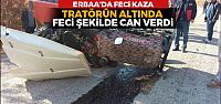 Erbaa'da traktör devrildi: 1 ölü, 3 yaralı