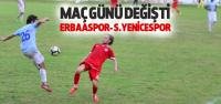 Erbaaspor'un Maçı Hangi Gün?