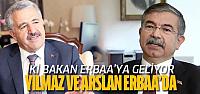 İki bakan bugün Erbaa'da