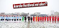 Karda festival mi olur?