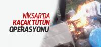 Niksar'da Kaçak Tütün Operasyonu