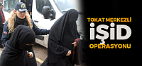 Tokat merkezli 6 ilde DEAŞ operasyonunda 9 şüpheli adliyeye sevk edildi