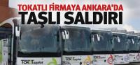 Tokatlı Firmaya Ankara'da Taşlı Saldırı