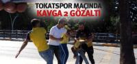 Tokatspor-Ankaragücü Maçından Önce Kavga