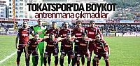 Tokatspor'da Antrenman Boykotu
