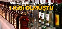 Tokat'ta 1 kişinin öldüğü sahte içki soruşturmasına 2 tutuklama