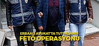 Tokat'ta FETÖ operasyonu: 11 tutuklama