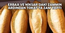 Erbaa ve Niksar'dan sonra Tokat'ta zam yaptı